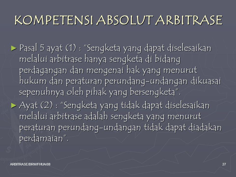 KOMPETENSI ABSOLUT ARBITRASE