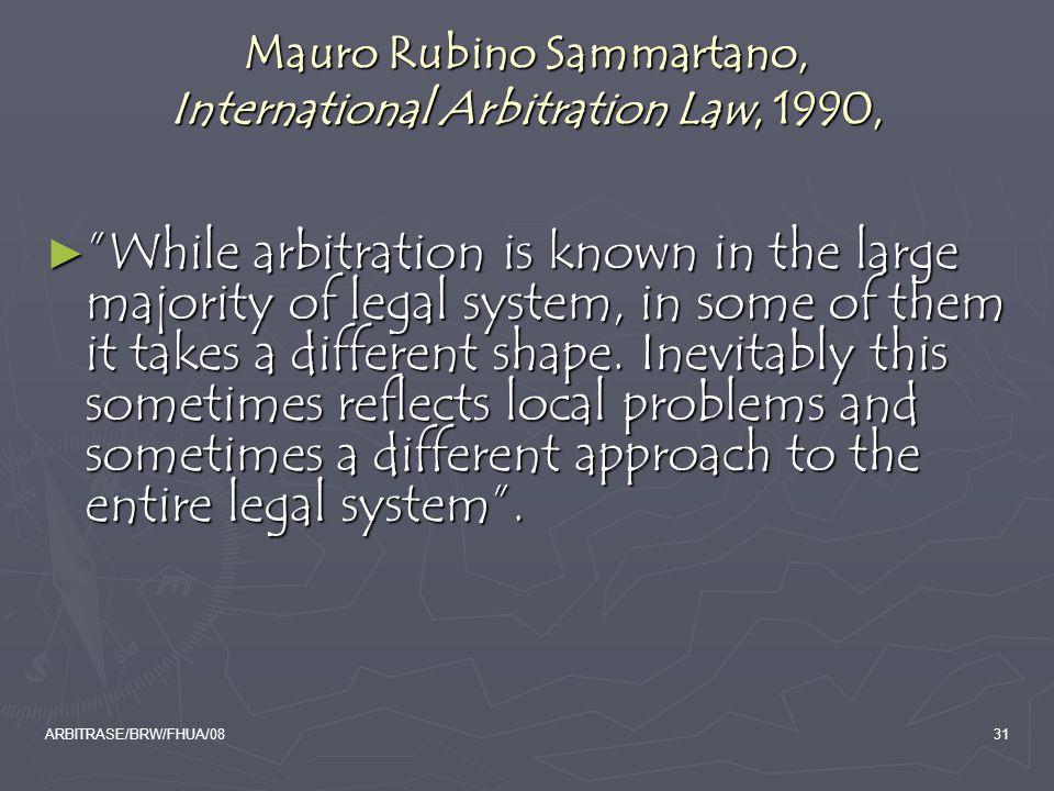 Mauro Rubino Sammartano, International Arbitration Law, 1990,