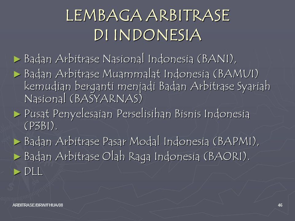 LEMBAGA ARBITRASE DI INDONESIA
