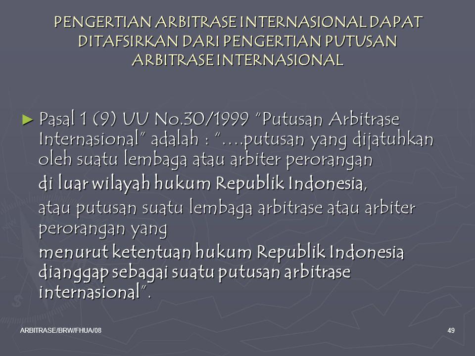 di luar wilayah hukum Republik Indonesia,