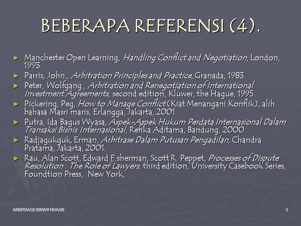 BEBERAPA REFERENSI (4). Manchester Open Learning, Handling Conflict and Negotiation, London, 1993.