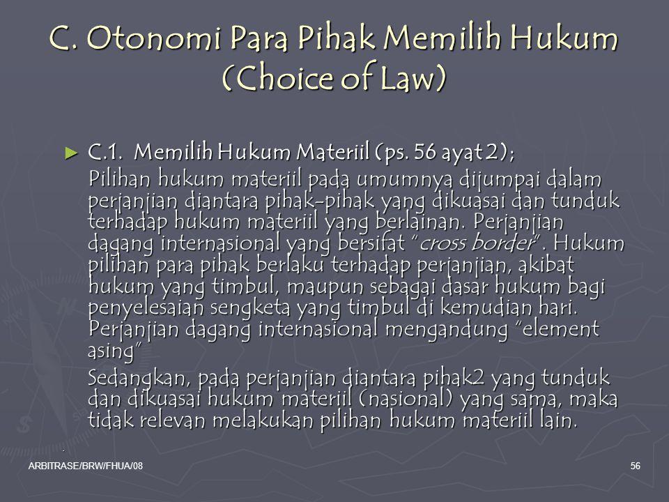 C. Otonomi Para Pihak Memilih Hukum (Choice of Law)