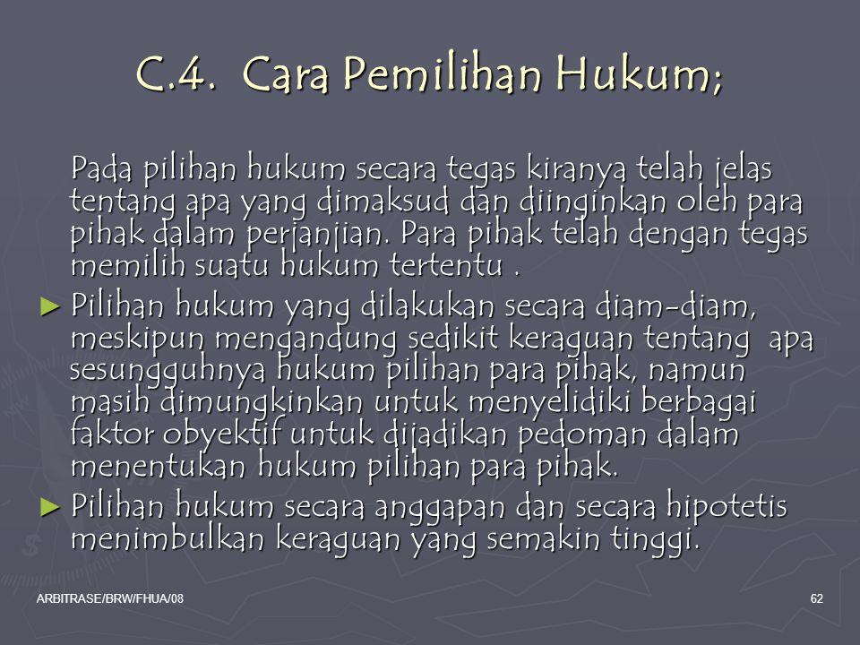 C.4. Cara Pemilihan Hukum;