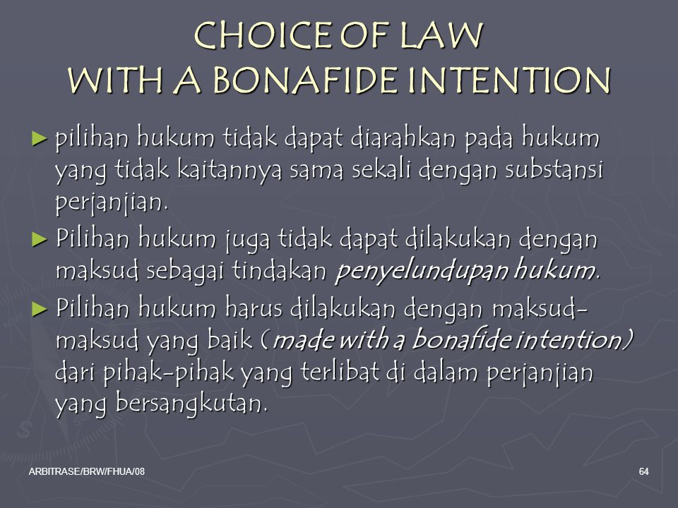 CHOICE OF LAW WITH A BONAFIDE INTENTION