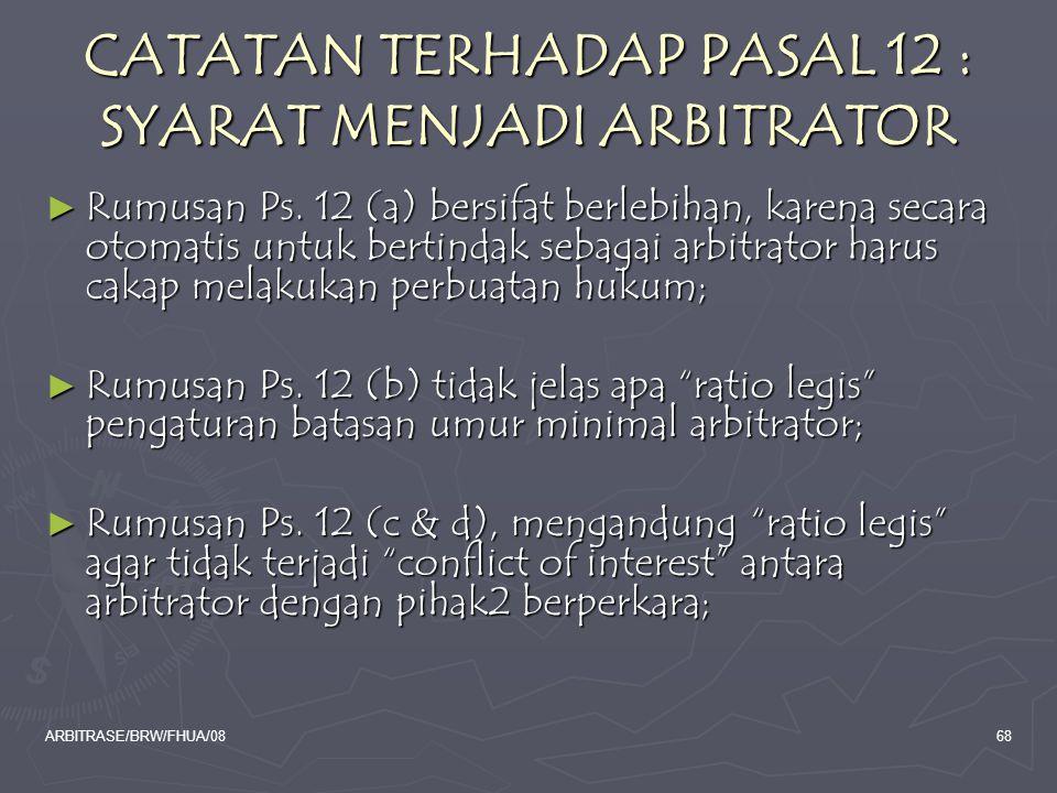 CATATAN TERHADAP PASAL 12 : SYARAT MENJADI ARBITRATOR