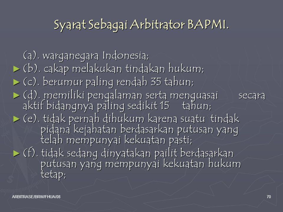 Syarat Sebagai Arbitrator BAPMI.