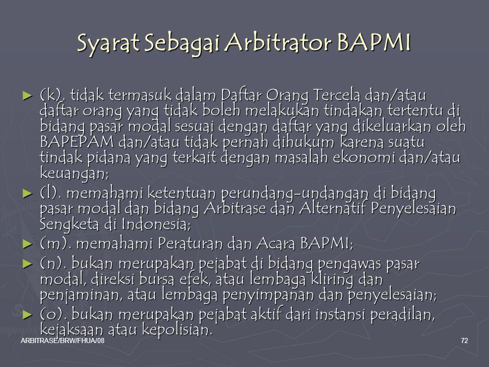 Syarat Sebagai Arbitrator BAPMI