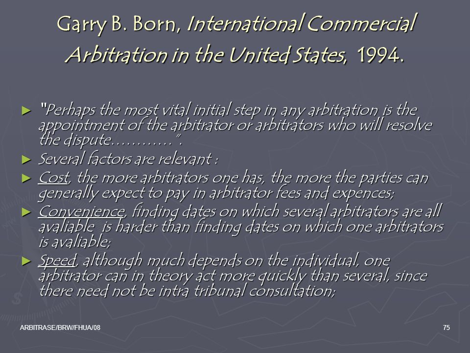 Garry B. Born, International Commercial Arbitration in the United States, 1994.