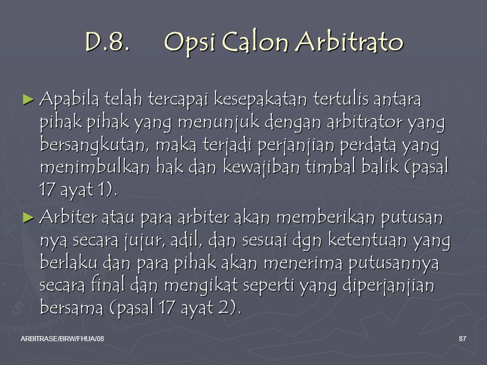 D.8. Opsi Calon Arbitrato