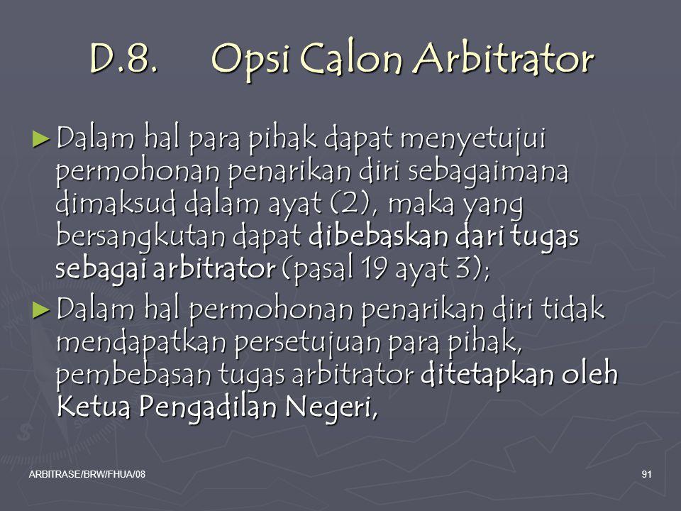 D.8. Opsi Calon Arbitrator