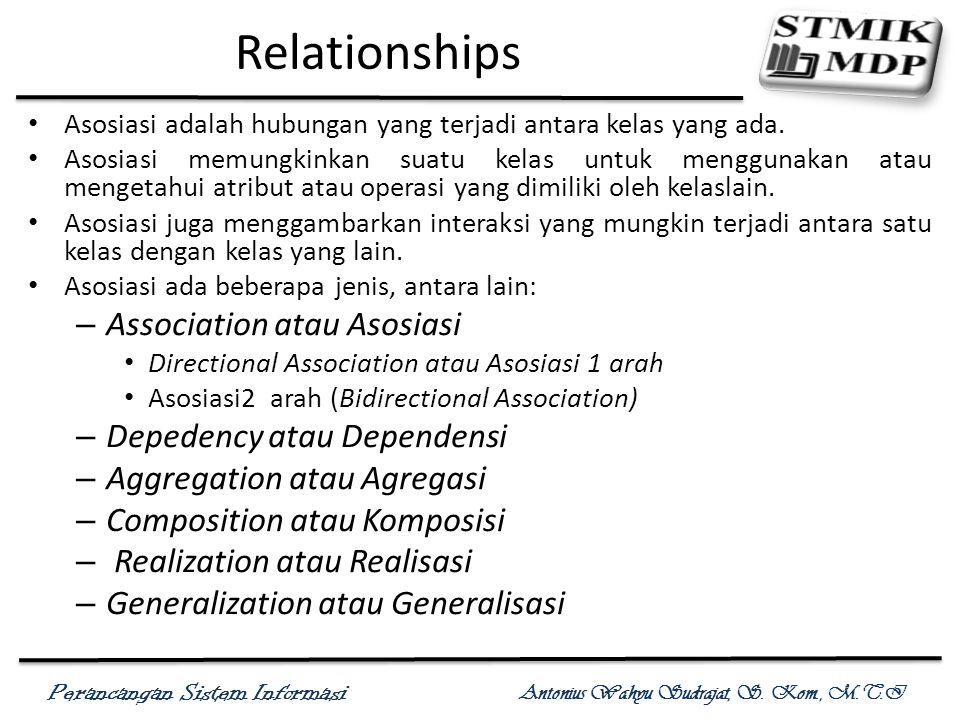 Relationships Association atau Asosiasi Depedency atau Dependensi