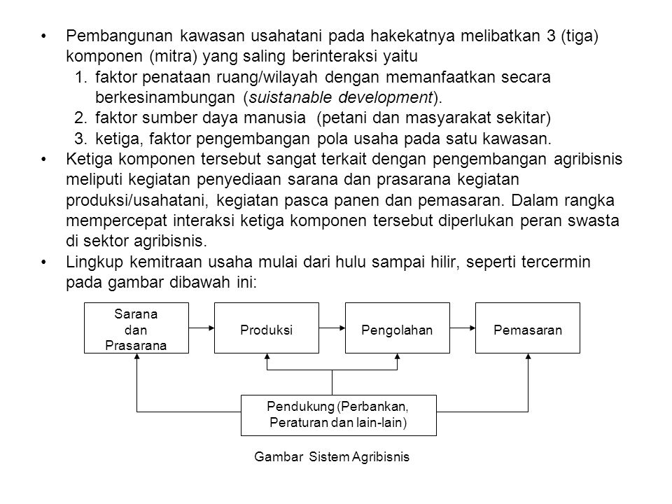 faktor sumber daya manusia (petani dan masyarakat sekitar)