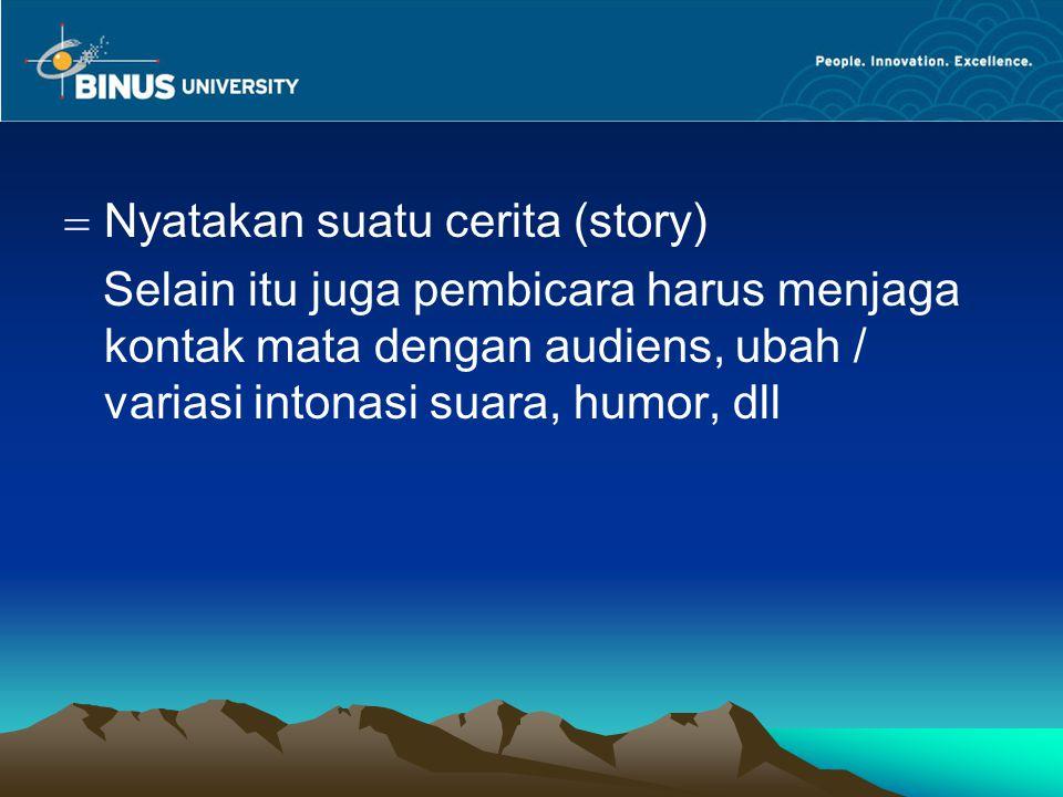 Nyatakan suatu cerita (story)