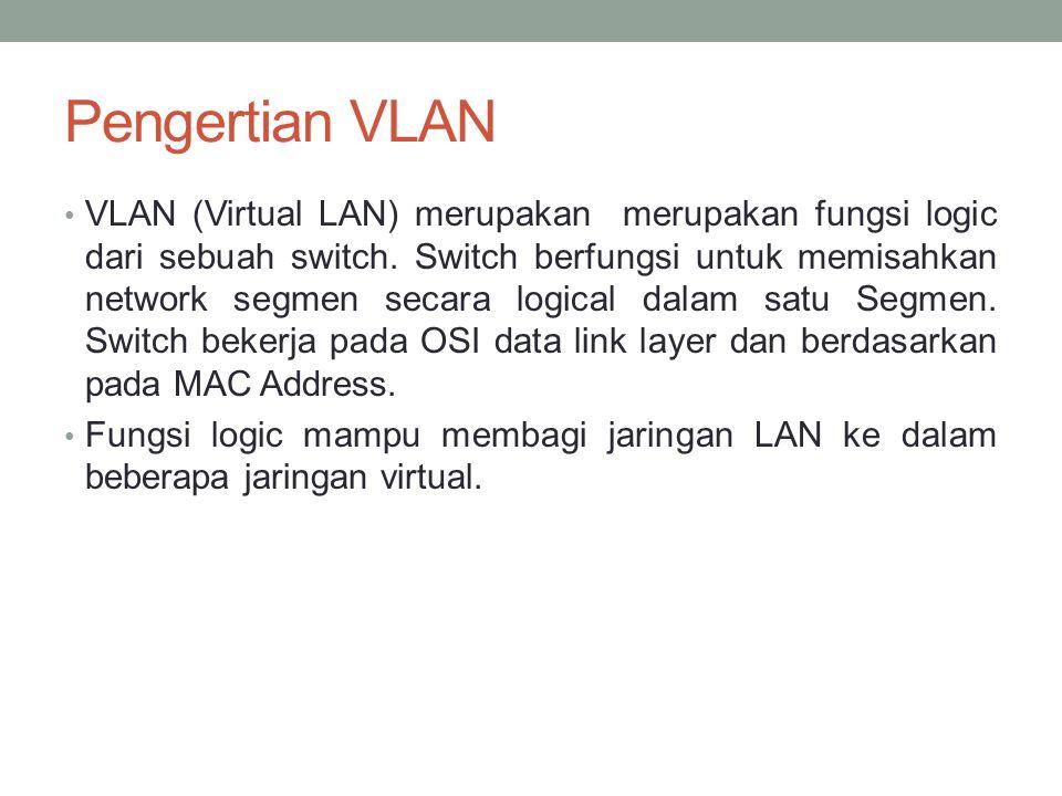 Pengertian VLAN