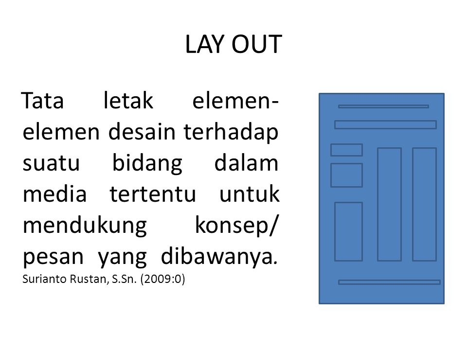 LAY OUT