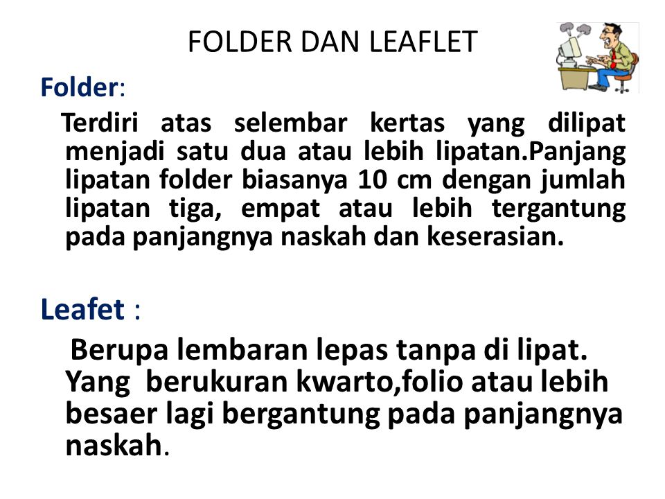 FOLDER DAN LEAFLET Leafet :