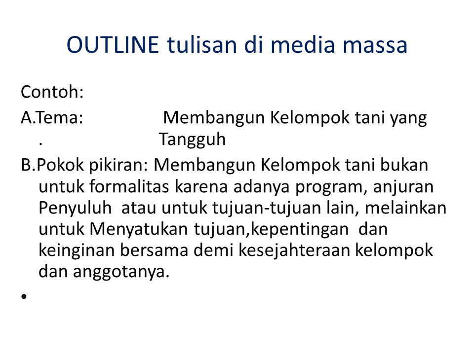 OUTLINE tulisan di media massa