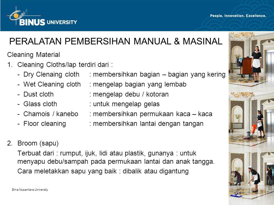 PERALATAN PEMBERSIHAN MANUAL & MASINAL