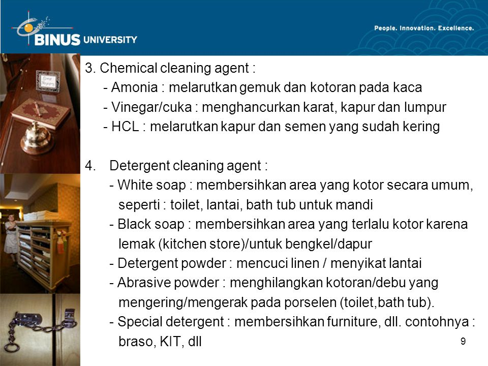 3. Chemical cleaning agent :