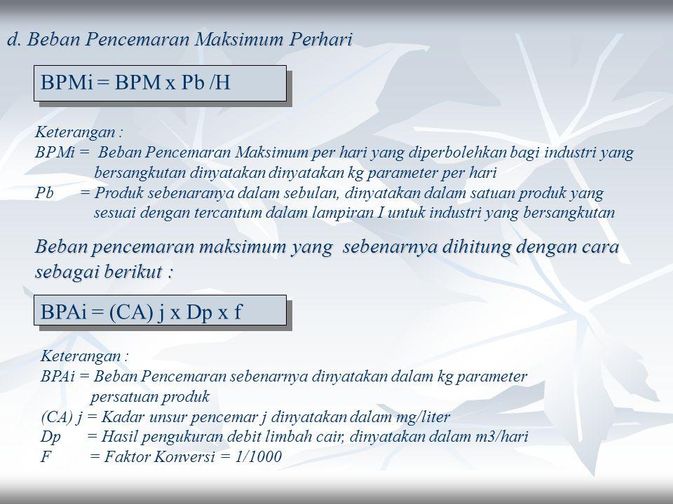 BPMi = BPM x Pb /H BPAi = (CA) j x Dp x f