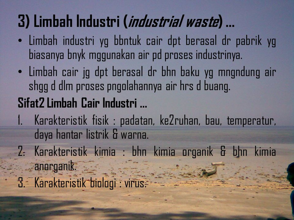 3) Limbah Industri (industrial waste) ...