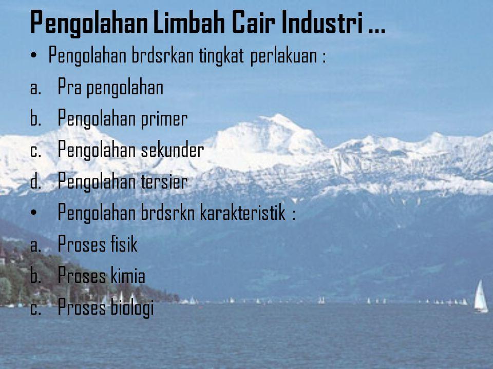 Pengolahan Limbah Cair Industri ...