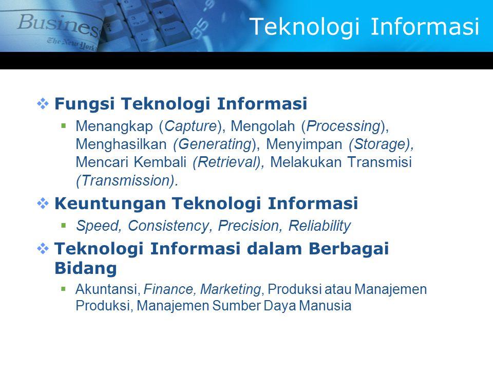 Teknologi Informasi Fungsi Teknologi Informasi