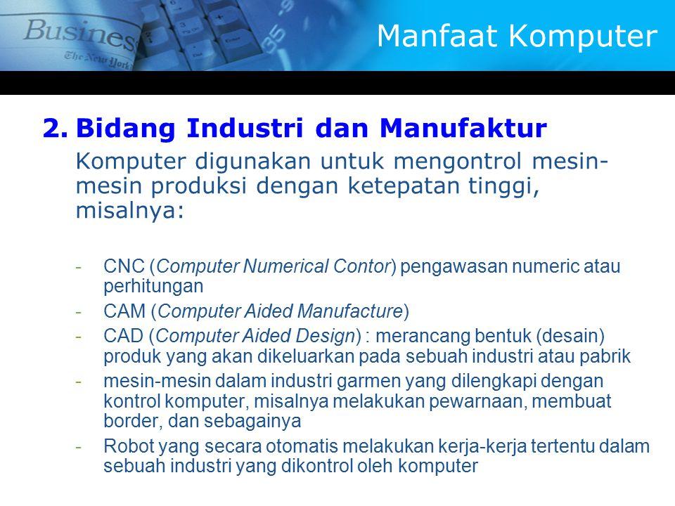 Manfaat Komputer Bidang Industri dan Manufaktur