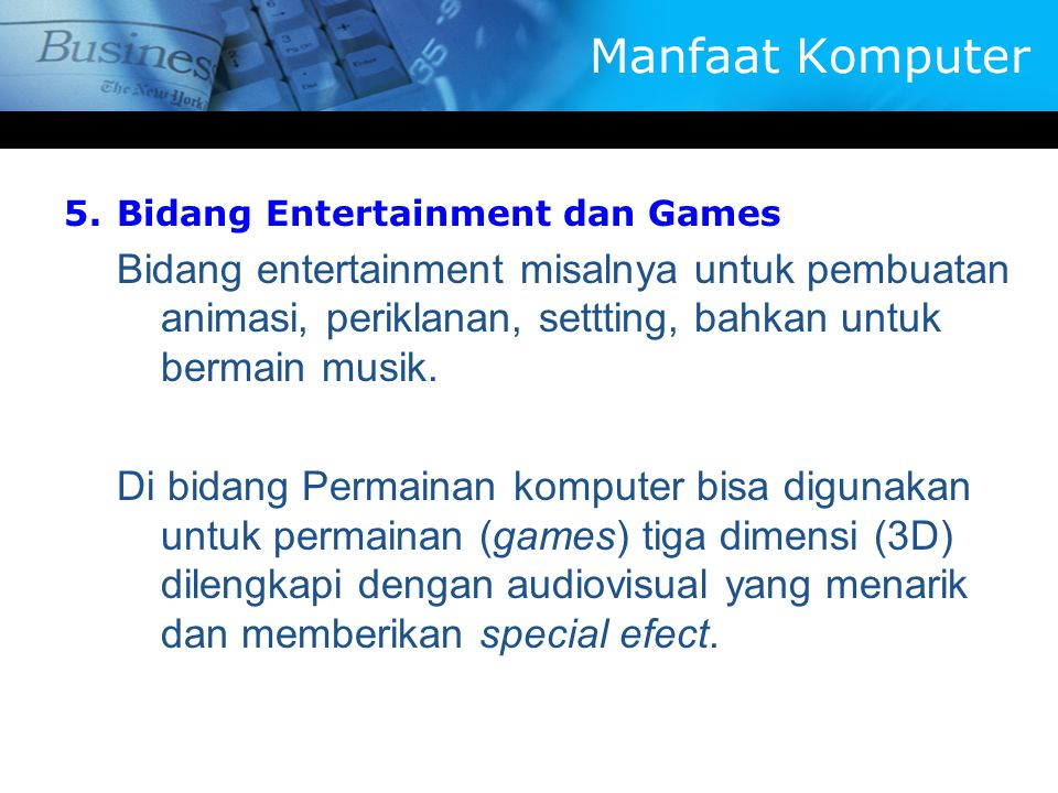 Manfaat Komputer Bidang Entertainment dan Games.