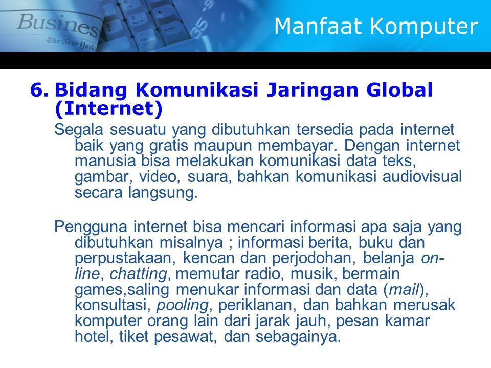 Manfaat Komputer Bidang Komunikasi Jaringan Global (Internet)