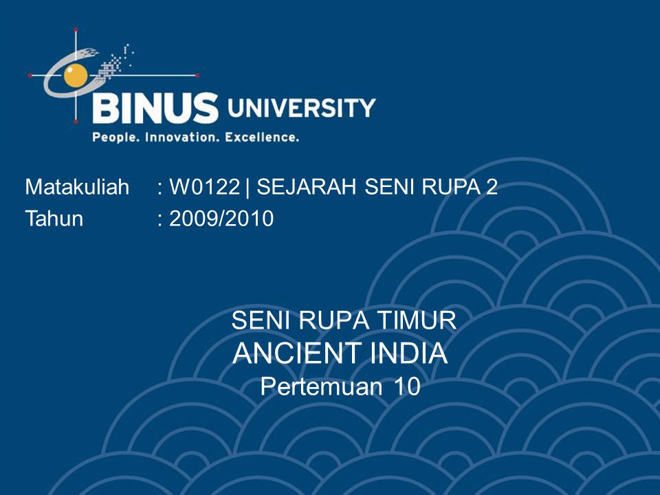 SENI RUPA TIMUR ANCIENT INDIA Pertemuan 10