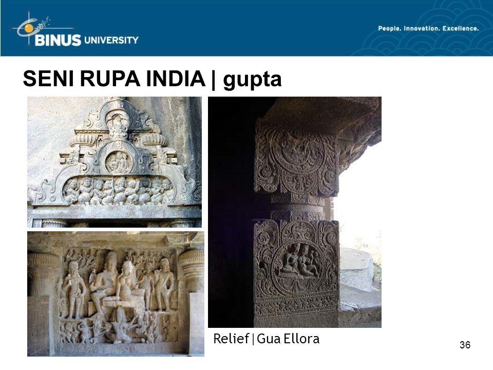 SENI RUPA INDIA | gupta Relief|Gua Ellora 36
