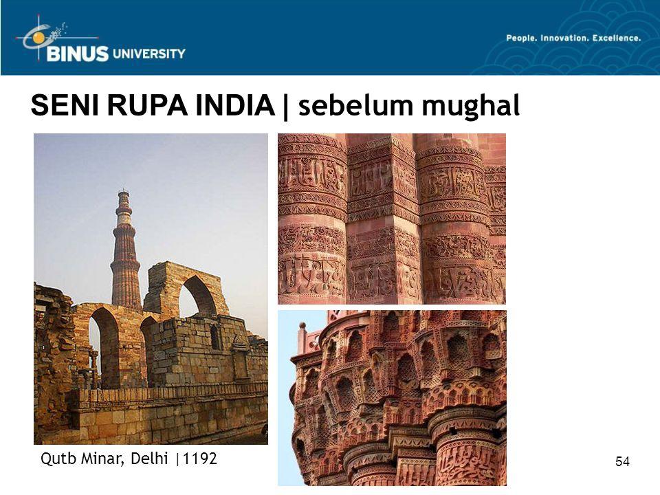 SENI RUPA INDIA | sebelum mughal