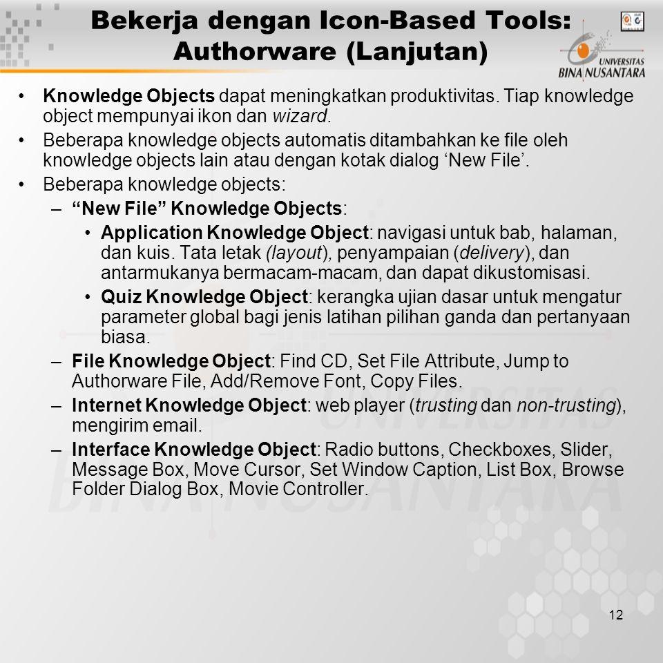 Bekerja dengan Icon-Based Tools: Authorware (Lanjutan)