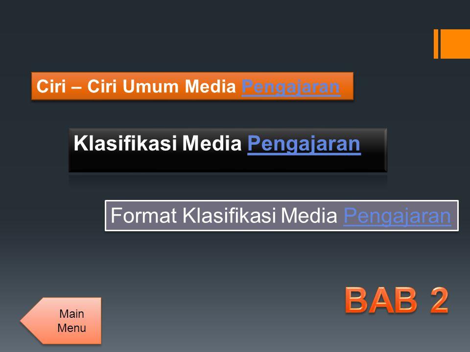 BAB 2 Klasifikasi Media Pengajaran Format Klasifikasi Media Pengajaran