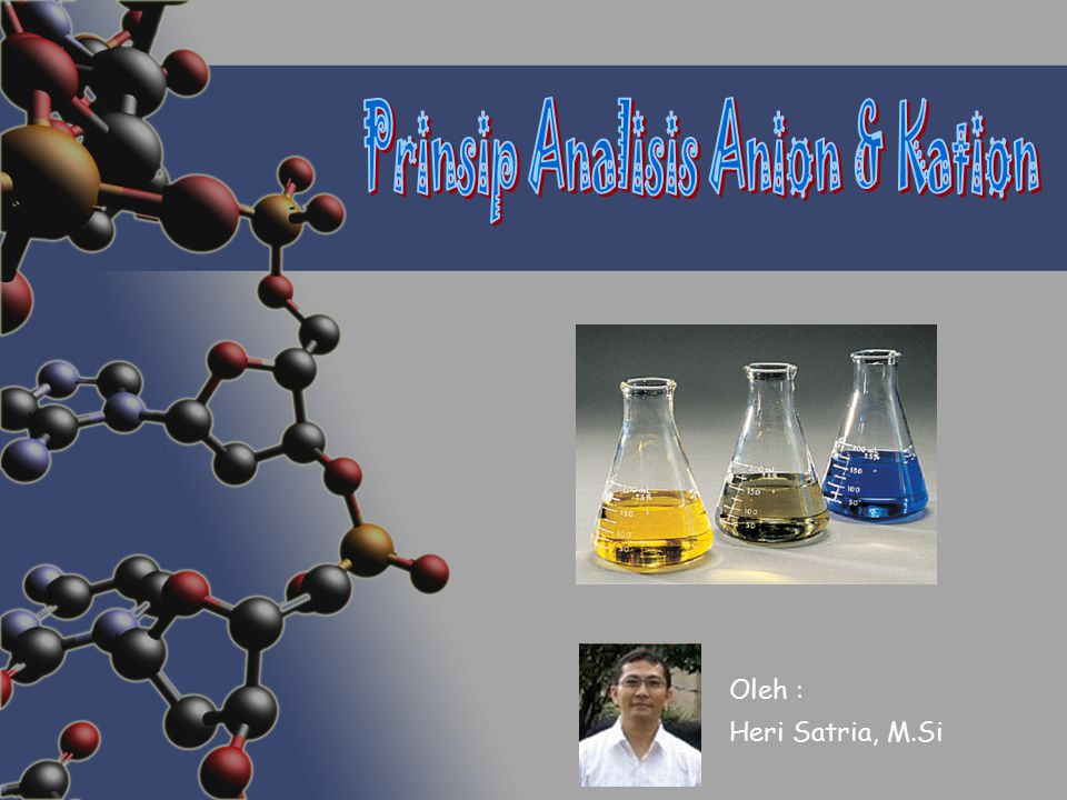 Prinsip Analisis Anion & Kation