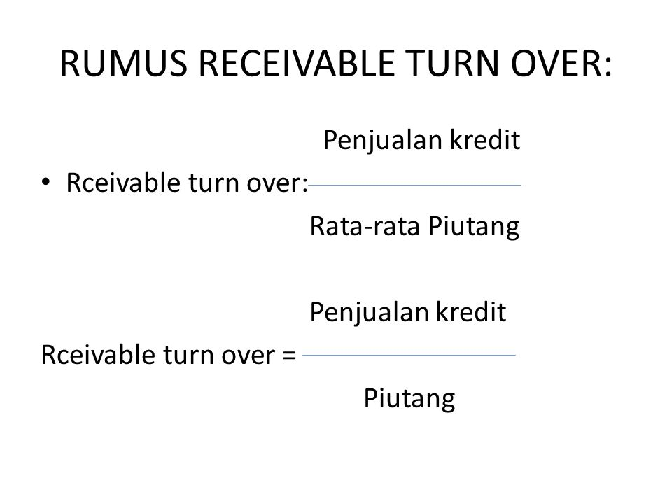 RUMUS RECEIVABLE TURN OVER: