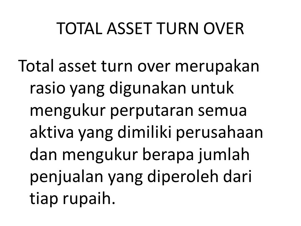 TOTAL ASSET TURN OVER