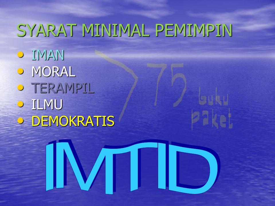SYARAT MINIMAL PEMIMPIN