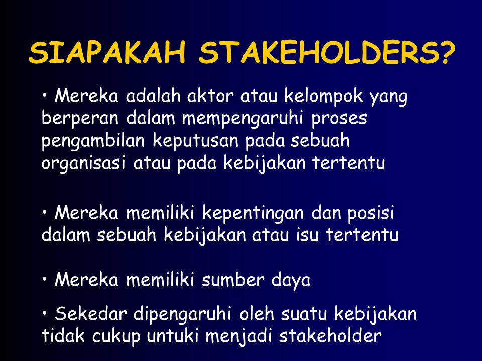 SIAPAKAH STAKEHOLDERS