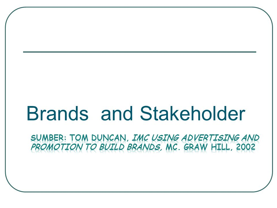 Brands and Stakeholder