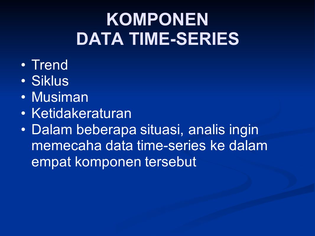 KOMPONEN DATA TIME-SERIES