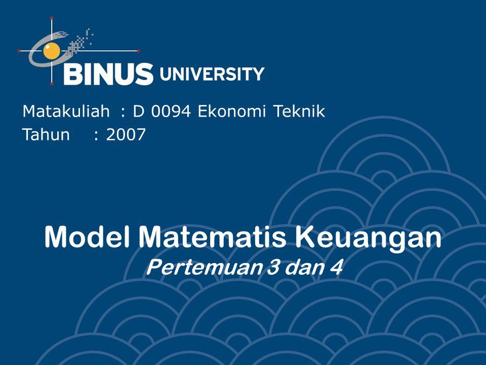 Model Matematis Keuangan Pertemuan 3 dan 4