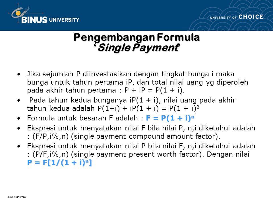 Pengembangan Formula 'Single Payment'