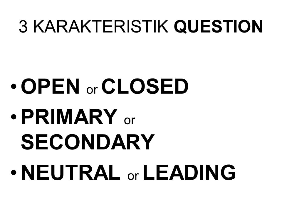 3 KARAKTERISTIK QUESTION