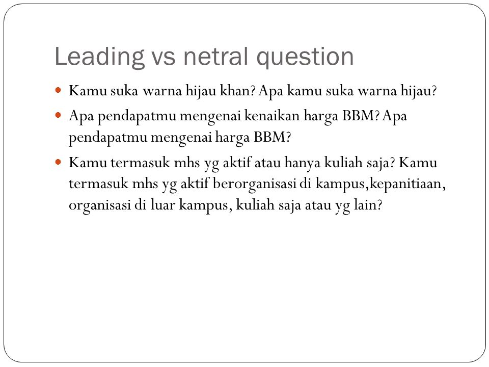 Leading vs netral question