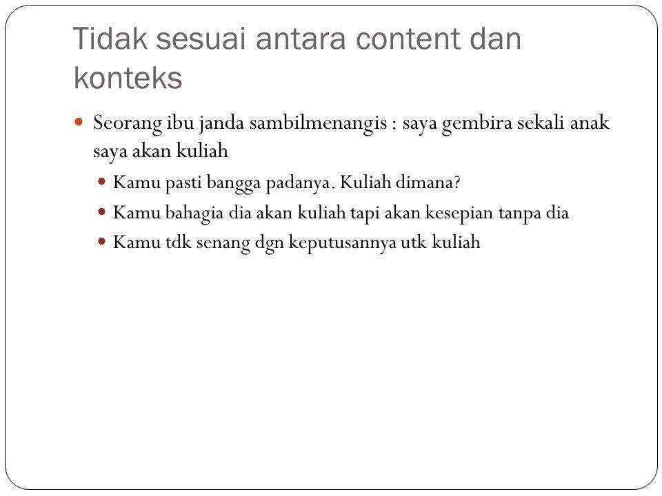 Tidak sesuai antara content dan konteks