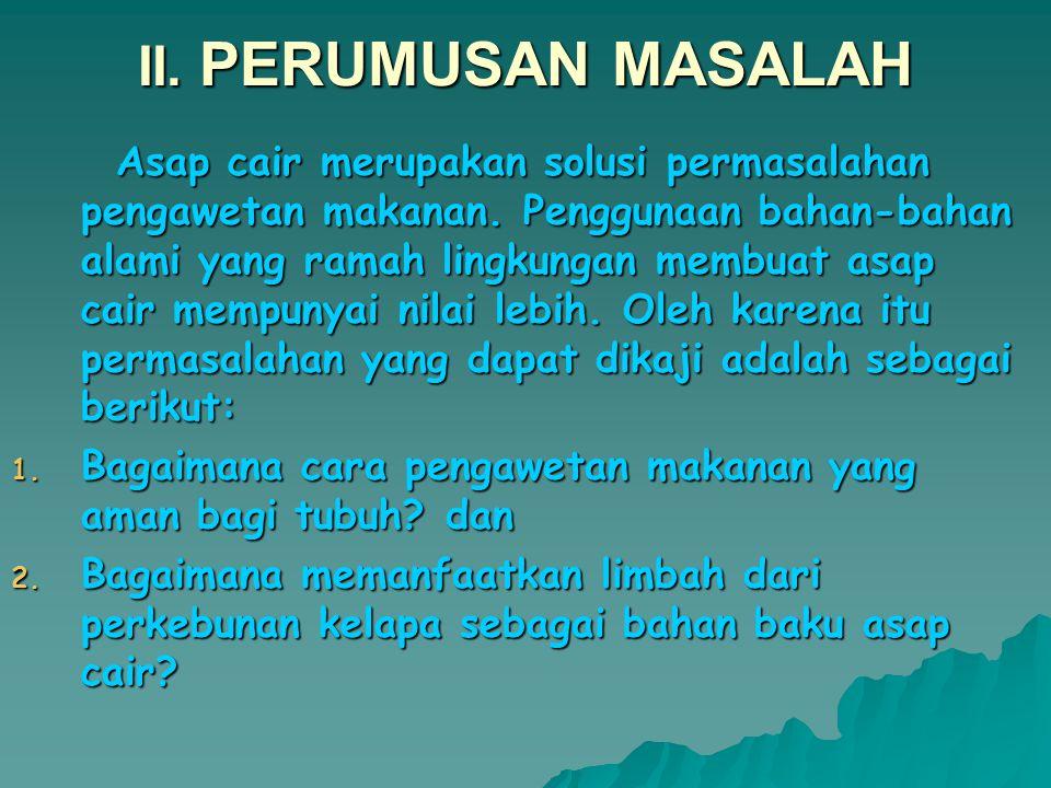 II. PERUMUSAN MASALAH