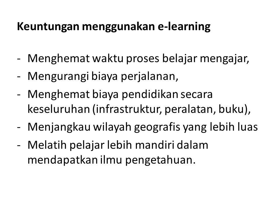 Keuntungan menggunakan e-learning