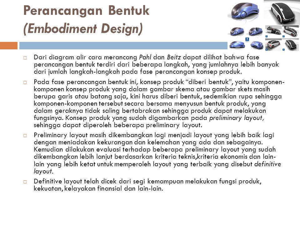 Perancangan Bentuk (Embodiment Design)